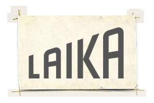 laika LAIKA. Making Magic from Scratch.