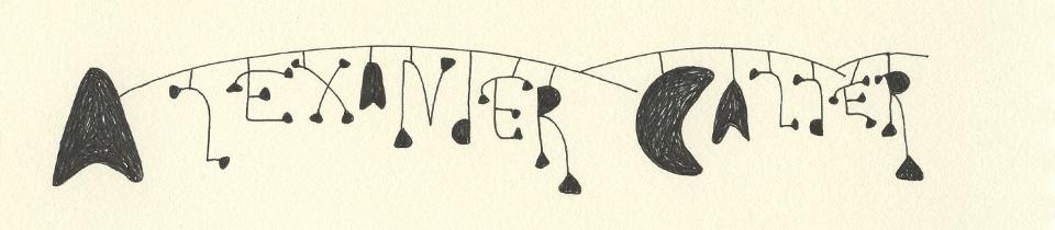 Re-discovering Alexander Calder